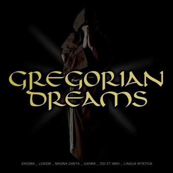 Various - Gregorian Dreams Vol.1