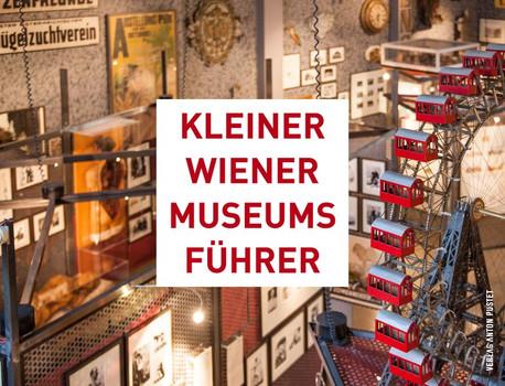 Kleiner Wiener Museumsführer - Luiza Puiu