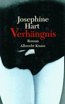Verhängnis - Josephine Hart