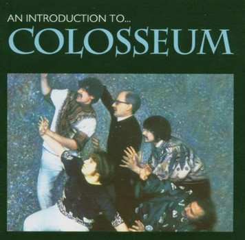 Colosseum - An Introduction to