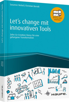 Let's change mit innovativen Tools. Mit innovativen Tools durch die Transformation - Christian Berndt  [Taschenbuch]