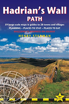 Hadrian's Wall Path: Wallsend to Bowness-on-Solway (British Walking Guides) - Stedman, Henry