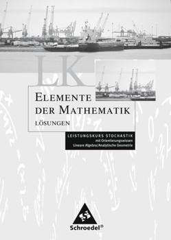 Elemente der Mathematik SII / Elemente der Mathematik SII - Leistungskurse allgemeine Ausgabe 2001. Leistungskurse allgemeine Ausgabe 2001 / Lösungen Stochastik LK [Taschenbuch]