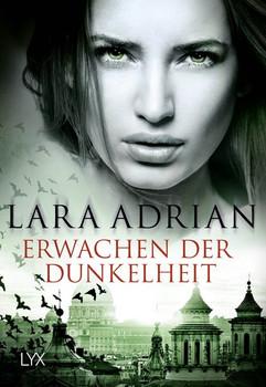 Erwachen der Dunkelheit - Lara Adrian  [Taschenbuch]