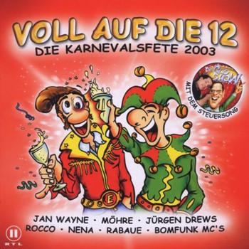 Various - Voll auf die 12-Karneval 2003