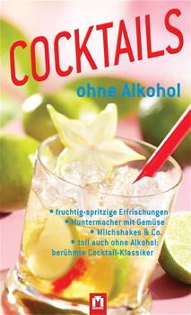 Cocktails ohne Alkohol - Sakyo Komatsu