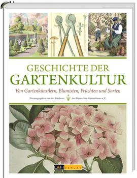 Geschichte der Gartenkultur. Von Blumisten, Kunstgärtnern, Mistbeeten und Pomologien - Clemens Alexander Wimmer  [Gebundene Ausgabe]
