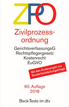 ZPO - Zivilprozessordnung: GerichtsverfassungsG, Rechtspflegergesetz, Kostenrecht, EuGVO [Taschenbuch, 60. Auflage 2018]