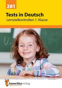 Tests in Deutsch - Lernzielkontrollen 1. Klasse - Ulrike Maier  [Taschenbuch]