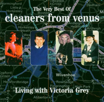 the Cleaners from Venus - Living With Victoria Grey-Very
