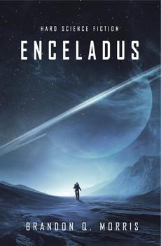 Enceladus - Brandon Q. Morris  [Taschenbuch]
