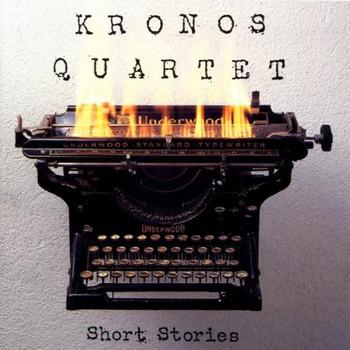Kronos Quartet - Short Stories