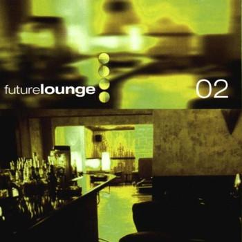 Various - Future Lounge 2