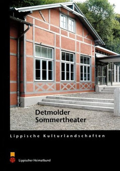 Das Detmolder Sommertheater - Stiewe, Heinrich