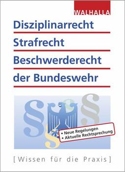 Disziplinarrecht, Strafrecht, Beschwerderecht der Bundeswehr. WDO und WBO: Alles zur Neufassung der ZDv - Karl Helmut Schnell  [Gebundene Ausgabe]