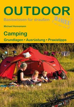 Camping. Grundlagen · Ausrüstung · Praxistipps - Michael Hennemann  [Taschenbuch]