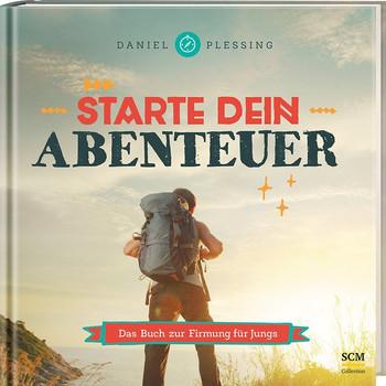 Starte dein Abenteuer! - Daniel Plessing  [Gebundene Ausgabe]