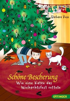 Schöne Bescherung. Wie eine Katze das Weihnachtsfest rettete - Barbara Rose  [Taschenbuch]