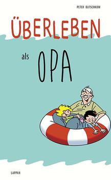 Überleben als Opa - Peter Butschkow  [Gebundene Ausgabe]
