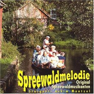 Spreewaldmusikanten - Spreewaldmelodie