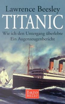 Titanic, Wie ich den Untergang überlebte - Lawrence Beesley