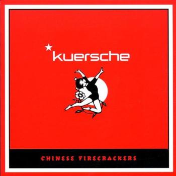 Kuersche - Chinese Firecrackers