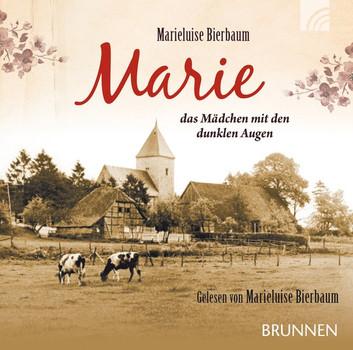 Marie - das Mädchen mit den dunklen Augen - Bierbaum, Marieluise