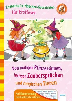 Zauberhafte Mädchengeschichten für Erstleser. Von mutigen Prinzessinnen, lustigen Zaubersprüchen und magischen Tieren. Der Bücherbär. Sammelband. Mit Silbentrennung zum leichteren Lesenlernen: - Christina Koenig  [Gebundene Ausgabe]
