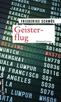 Geisterflug. Kriminalroman - Friederike Schmöe  [Taschenbuch]