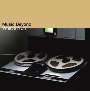 Various - Music Beyond-What'S Nu [UK-Import]