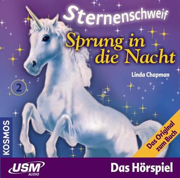 Sternenschweif - Chapman, Linda, Folge.2 : Sprung in die Nacht, 1 Audio-CD