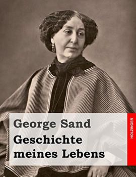Geschichte meines Lebens - Sand, George