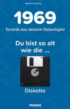 Du bist so alt wie ... Technikwissen für Geburtstagskinder 1969 - Matthias Rickling  [Gebundene Ausgabe]