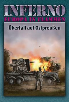 Inferno – Europa in Flammen, Band 1: Überfall auf Ostpreußen - Reinhardt Möllmann  [Gebundene Ausgabe]