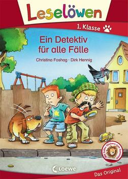 Leselöwen 1. Klasse - Ein Detektiv für alle Fälle - Christina Foshag  [Gebundene Ausgabe]