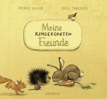 Meine Kindergartenfreunde - Michael Engler  [Gebundene Ausgabe]
