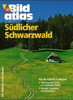 Bildatlas Südlicher Schwarzwald. Hochrhein - Kaiserstuhl. Mit Stadtplan von Freiburg sowie Autoatlas.