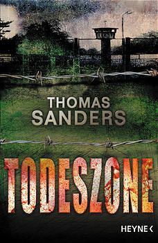Todeszone. - Thomas Sanders