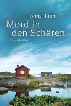 Mord in den Schären - Anna Ihrén  [Taschenbuch]