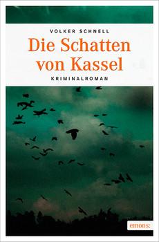Die Schatten von Kassel - Schnell, Volker