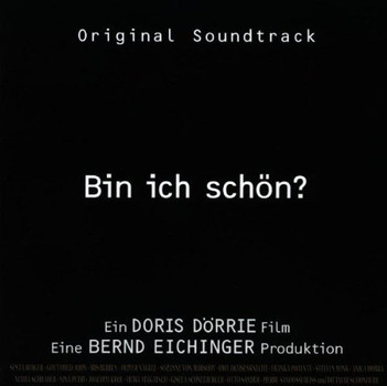 Bin Ich Schön [Soundtrack]