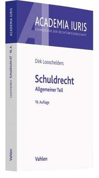 Schuldrecht. Allgemeiner Teil - Dirk Looschelders  [Taschenbuch]