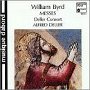 Deller Consort - Byrd Messen Deller Consort