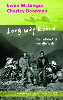 Long Way Round - Der wilde Ritt um die Welt - Ewan McGregor