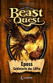 Beast Quest 06. Eposs, Gebieterin der Lüfte - Adam Blade