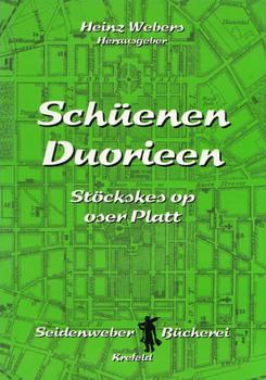 Schüenen Duorieen: Stöckskes op oser Platt - Heinz Webers [Taschenbuch]