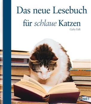 Das neue Lesebuch für schlaue Katzen - Gaby Falk