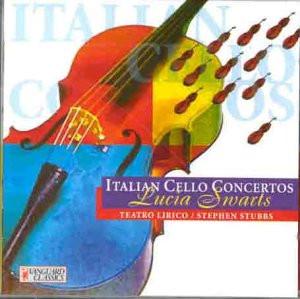 Lucia Swarts - Italienische Violoncellokonzerte