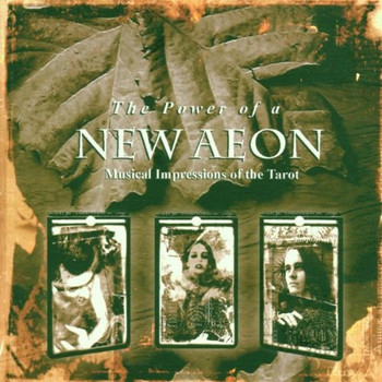 Compilation - The Power of a New Aeon