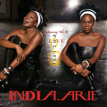 India.Arie - Testimony: Vol.2,Love & Politics